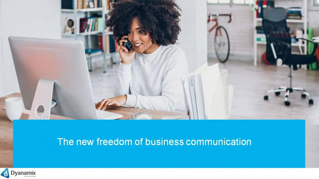 The new freedom of business communication
