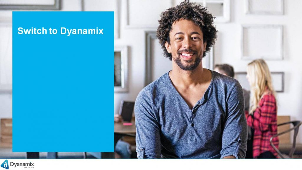 Switch to Dyanamix