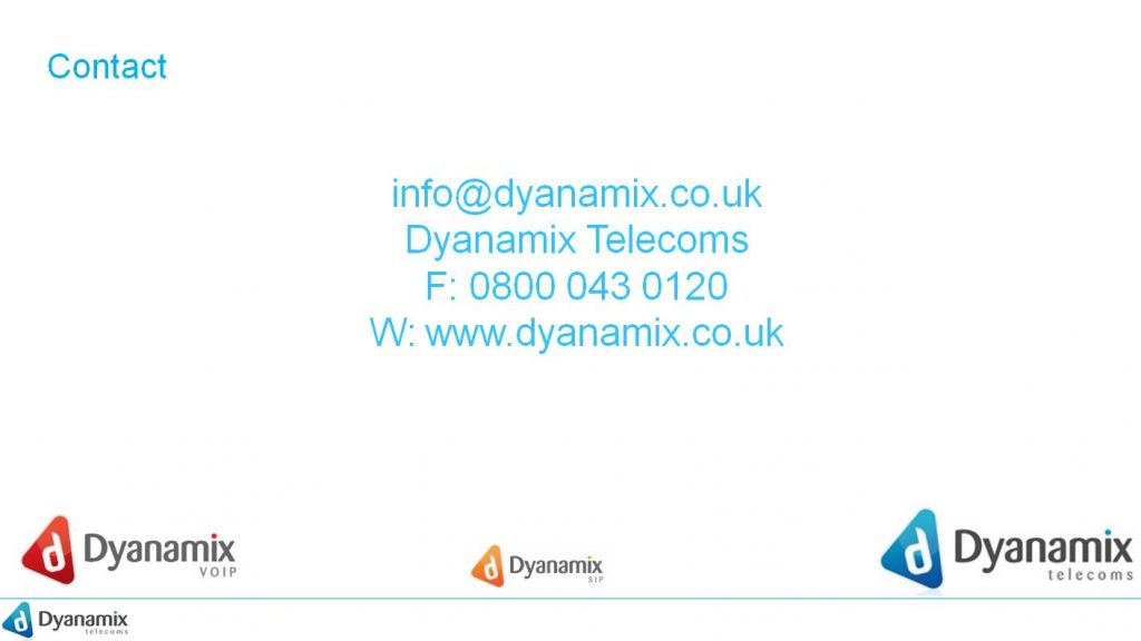 Contact info@dyanamix.co.uk  0800 043 0120 www.dyanamix.co.uk